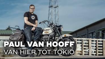De motorreis van Paul van Hooff – Van hier tot Tokio