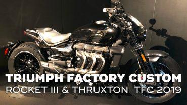 Triumph Rocket III & Thruxton TFC 2019 – Triumph Factory Custom