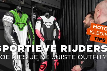 Hoe kies je als sportieve rijder de juiste outfit? | Motorkledingtips